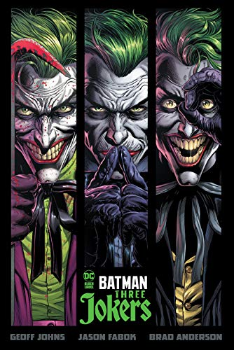 Compare Textbook Prices for Batman: Three Jokers  ISBN 9781779500236 by Johns, Geoff,Fabok, Jason