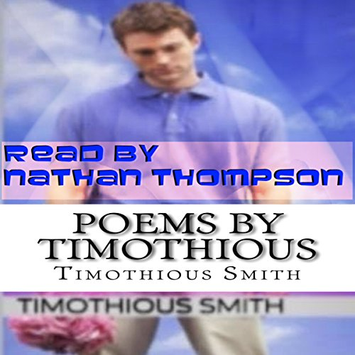 Poems by Timothious audiobook cover art