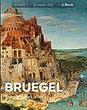 Bruegel - Entre le ciel et la terre