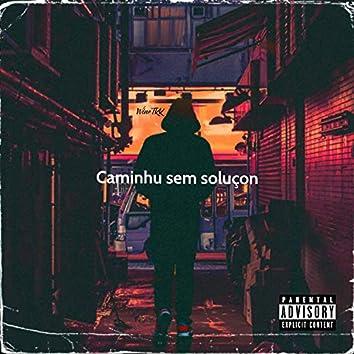 Caminho sem solução (feat. Backo & Paty)