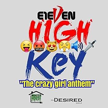 High Key (The Crazy Girl Anthem)