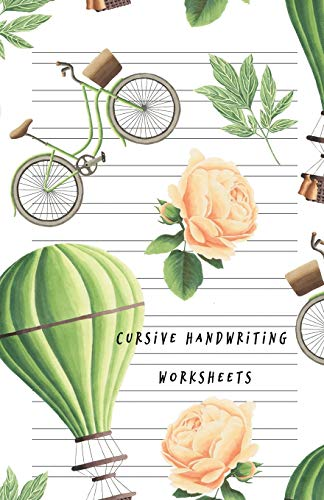 Cursive Handwriting Worksheets: Practice Calligraphy, Spencerian Script, Longhand Writing Notebook Lined Paper Workbook for Kids Teens Toddlers to ... Penmanship for Beginner Green Theme Cover