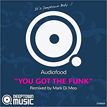 You Got The Funk