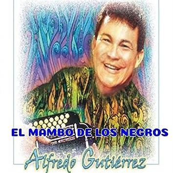 El mambo de los negros Alfredo Gutiérrez