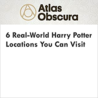 『6 Real-World Harry Potter Locations You Can Visit』のカバーアート
