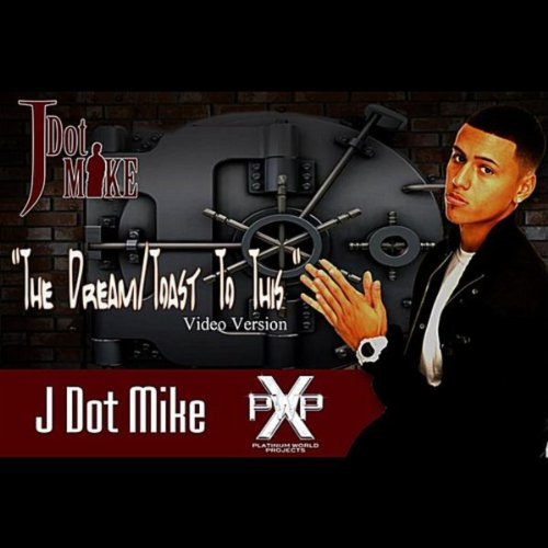 The Dream/Toast To This (Video Version) [feat. Dream/Toast To This (Video Version) [feat. Vet Boi™][