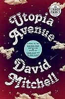 Utopia Avenue: A Novel