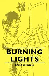 Burning Lights by Bella Chagall (March 15,2007)