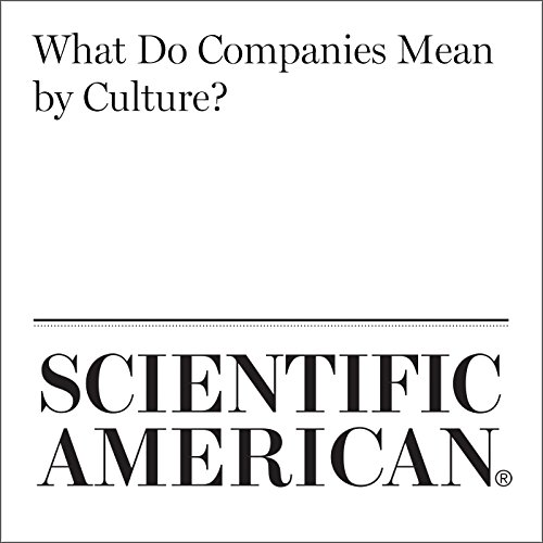 What Do Companies Mean by Culture?                   By:                                                                                                                                 Krystal D'Costa                               Narrated by:                                                                                                                                 Jef Holbrook                      Length: 13 mins     Not rated yet     Overall 0.0