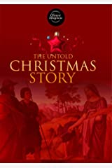 The Untold CHRISTMAS STORY: Like Francine River's Lineage of Grace: Biblical Stories of 2 Men and 2 Women in the Lineage of Jesus - Salmon, Rahab, Boaz, & Ruth Kindle Edition