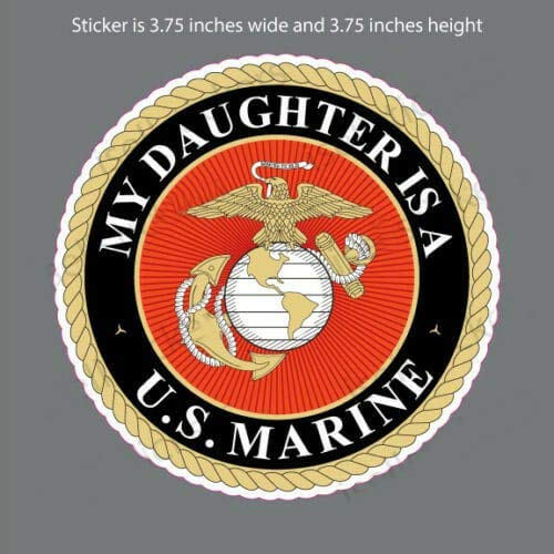 Edward & Co Sticker My Daughter is a US Marine USMC EGA Decal United States Army Military for Car Truck Window Laptop Bumper US Flag 3,75 in