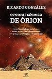 O Portal Cósmico de Órion (Portuguese Edition)