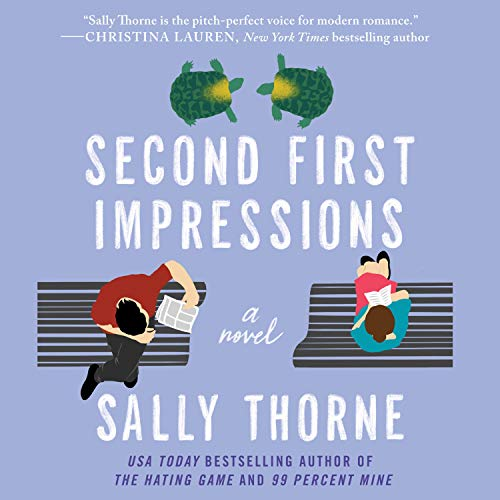 Second First Impressions Audiobook By Sally Thorne cover art
