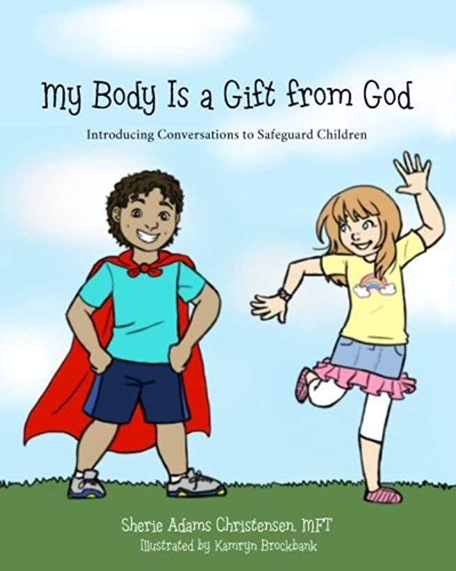 My Body Is a Gift from God: Introducing Conversations to Safeguard Children