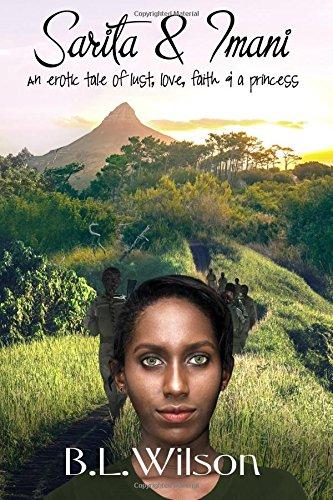 Book: Sarita and Imani - an erotic tale of lust, love, faith, & a princess by B.L. Wilson