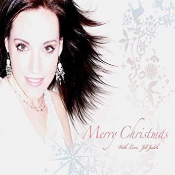"""""""Merry Christmas,...with Love, Jill Zadeh"""""""