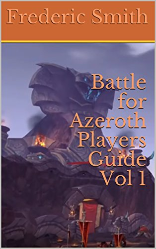 Battle for Azeroth Players Guide Vol 1 (English Edition)