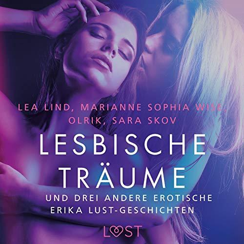 Lesbische Träume - und drei andere erotische Erika Lust-Geschichten Titelbild