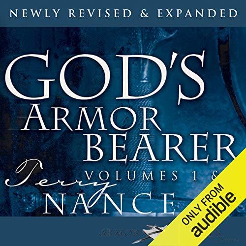 God's Armor Bearer Volumes 1 & 2: Serving God's Leaders audiobook cover art