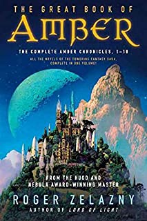 Great Book of Amber: The Complete Amber Chronicles, 1-10