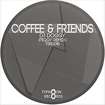Coffee and amp; Friends - Single