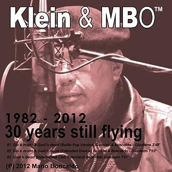 Dio è morto & God is dead (1982-2012 30 years still flying)