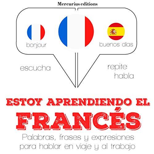 Couverture de Estoy aprendiendo el francés