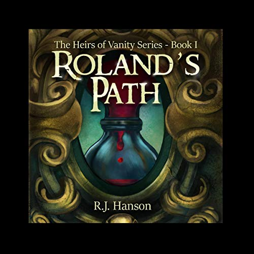 Roland's Path Audiobook By R. J. Hanson cover art