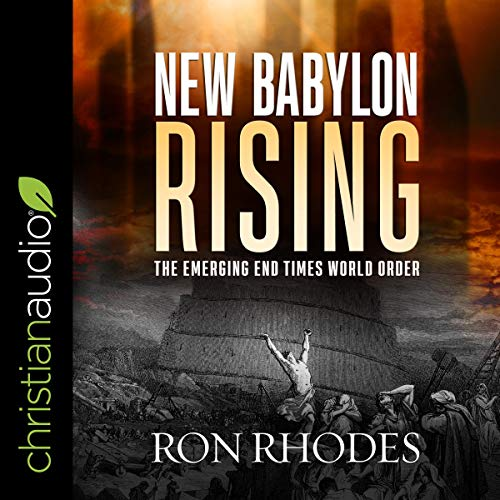 New Babylon Rising Audiobook By Ron Rhodes cover art