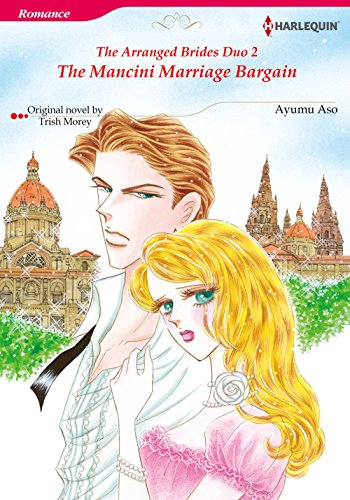 The Mancini Marriage Bargain: Harlequin comics (The Arranged Brides Duo Book 2) (English Edition)