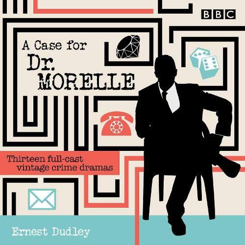 A Case for Dr Morelle cover art