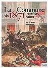 La Commune de 1871 : Le printemps parisien par Vezinet