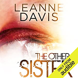 The Other Sister                   By:                                                                                                                                 Leanne Davis                               Narrated by:                                                                                                                                 Brittany Pressley                      Length: 9 hrs and 29 mins     121 ratings     Overall 4.6