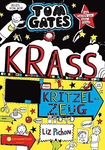 Tom Gates : Krass cooles Kritzelzeug (Tom Gates / Comic Roman: Comic Roman, Band 16)