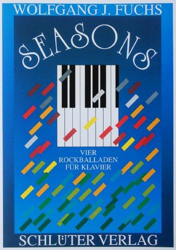 SEASONS. Vier Rockballaden für Klavier