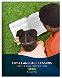 First Language Lessons for the Well-Trained Mind: Level 1 (Second Edition)  (First Language Lessons)