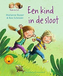 Een kind in de sloot (Koen en Lot Book 2) (Dutch Edition ...