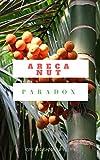Areca Nut Paradox (English Edition)