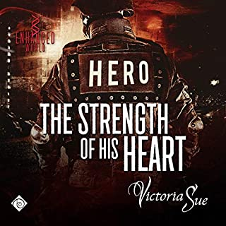 The Strength of His Heart                   By:                                                                                                                                 Victoria Sue                               Narrated by:                                                                                                                                 Nick J. Russo                      Length: 7 hrs and 22 mins     5 ratings     Overall 3.6