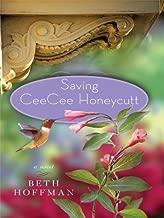 By Beth Hoffman: Saving CeeCee Honeycutt (Basic) (Large Print)