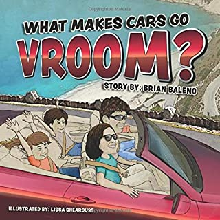 What Makes Cars Go Vroom?