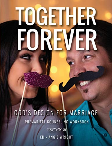 Together Forever God's Design for Marriage: Premarital Counseling Workbook