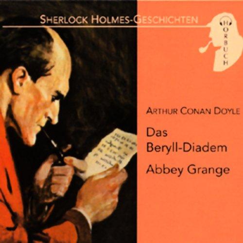 Das Beryll-Diadem - Abbey Grange cover art