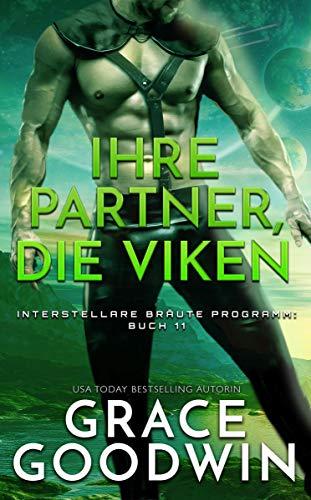 Ihre Partner, die Viken (Interstellare Bräute® Programm 11)