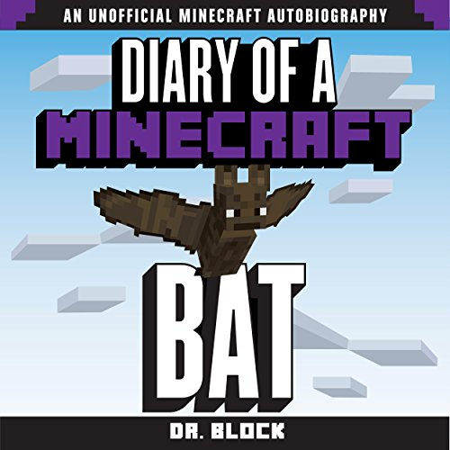 Diary of a Minecraft Bat audiobook cover art
