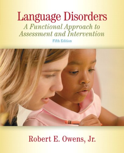 Language Disorders: A Functional Approach to Assessment...