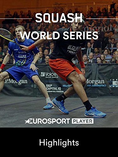Squash: World Series in Hongkong (CHN) - Highlights