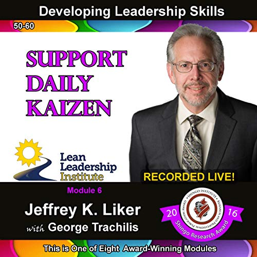 Developing Leadership Skills Module 6 Complete: Support Daily Kaizen Titelbild