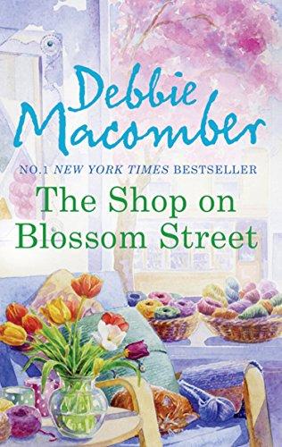 The Shop on Blossom Street (A Blossom Street Novel, Book 1) (English Edition)