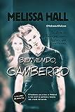 Bienvenido, gamberro (Literatura juvenil)